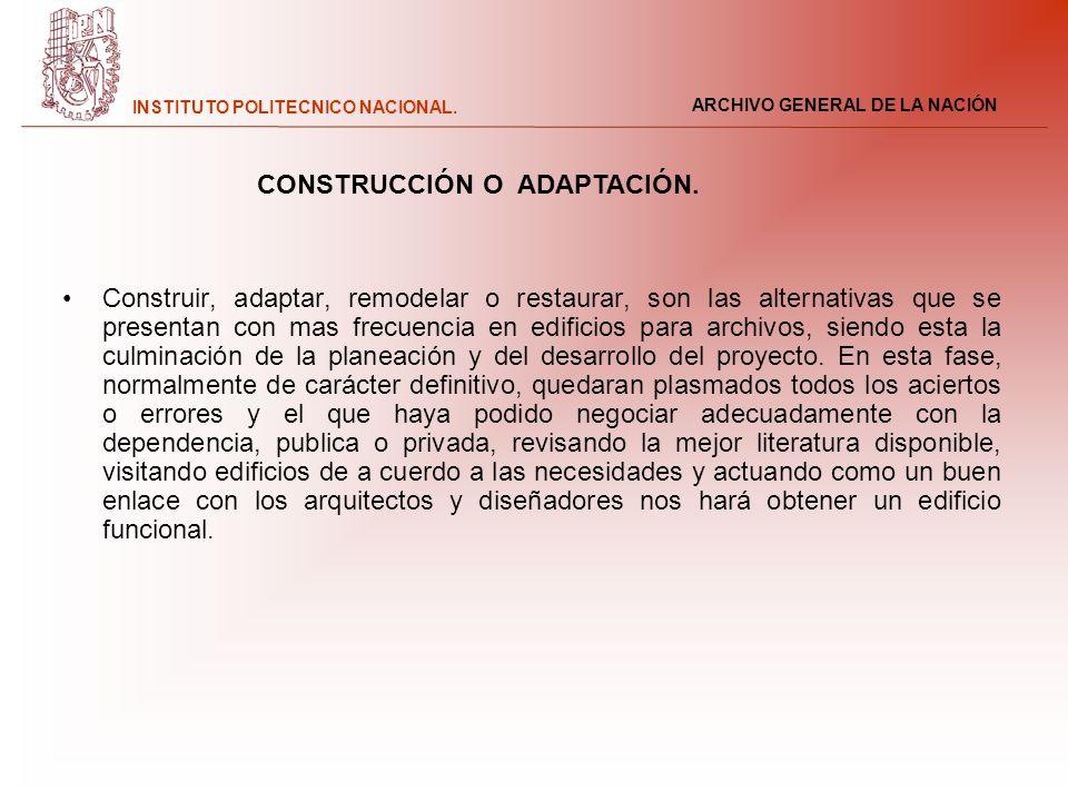 CONSTRUCCIÓN O ADAPTACIÓN.