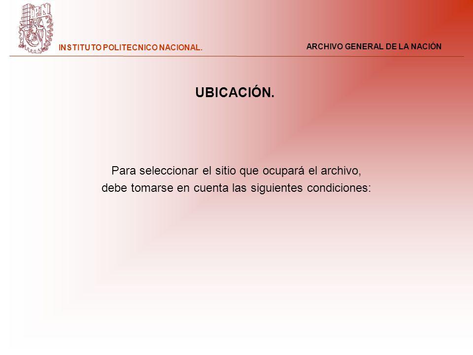 UBICACIÓN. Para seleccionar el sitio que ocupará el archivo,