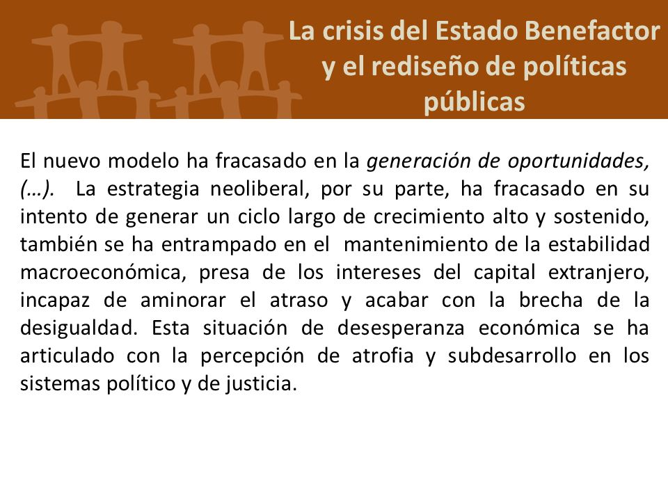La crisis del Estado Benefactor y el rediseño de políticas públicas