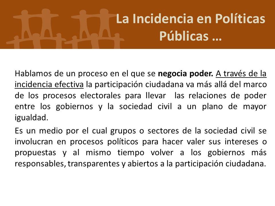 La Incidencia en Políticas Públicas …