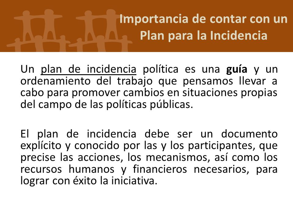 Importancia de contar con un Plan para la Incidencia