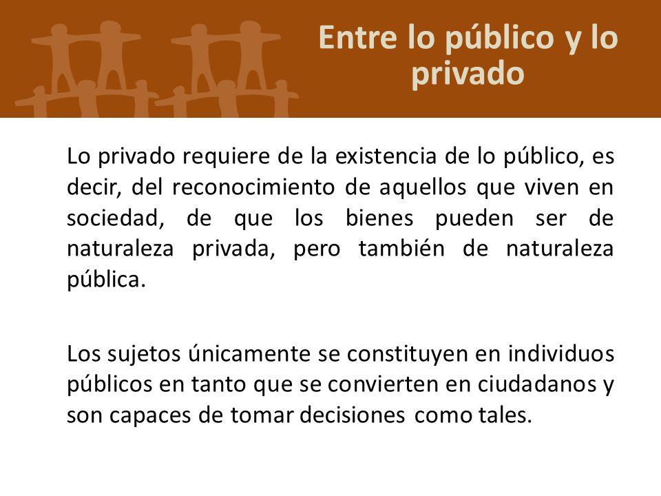 Entre lo público y lo privado