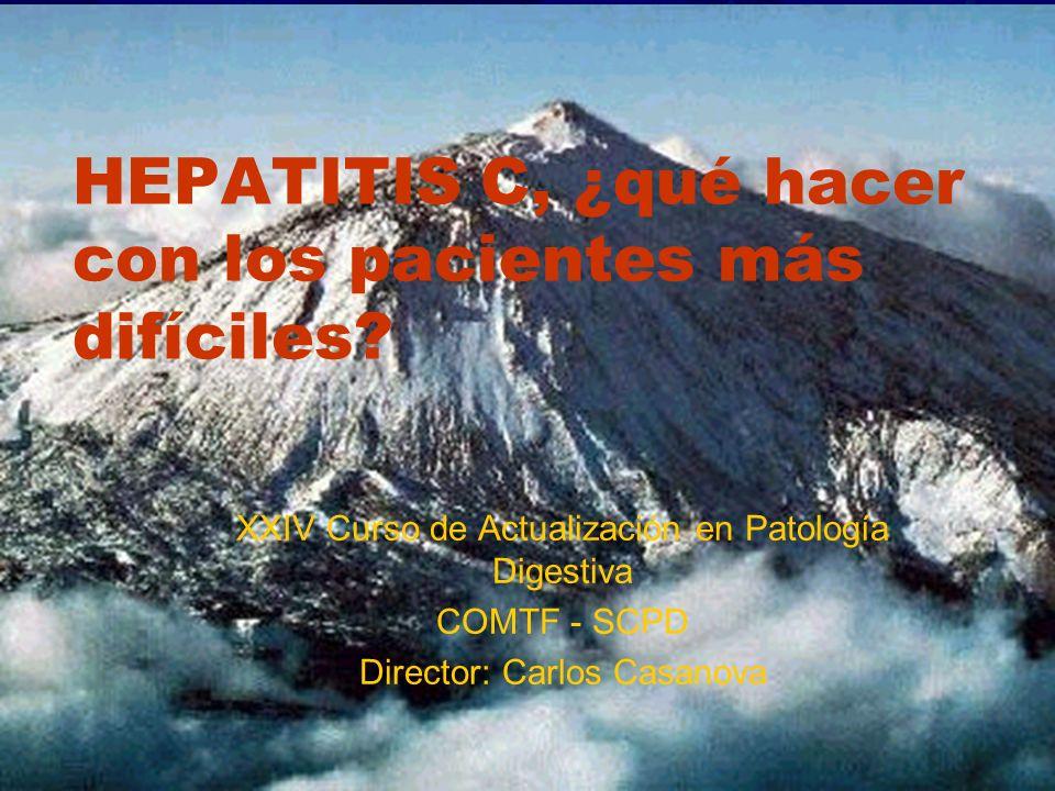 HEPATITIS C, ¿qué hacer con los pacientes más difíciles