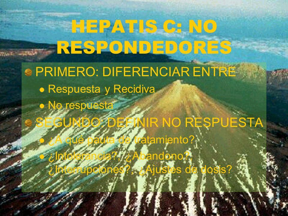 HEPATIS C: NO RESPONDEDORES