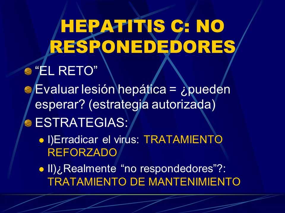 HEPATITIS C: NO RESPONEDEDORES