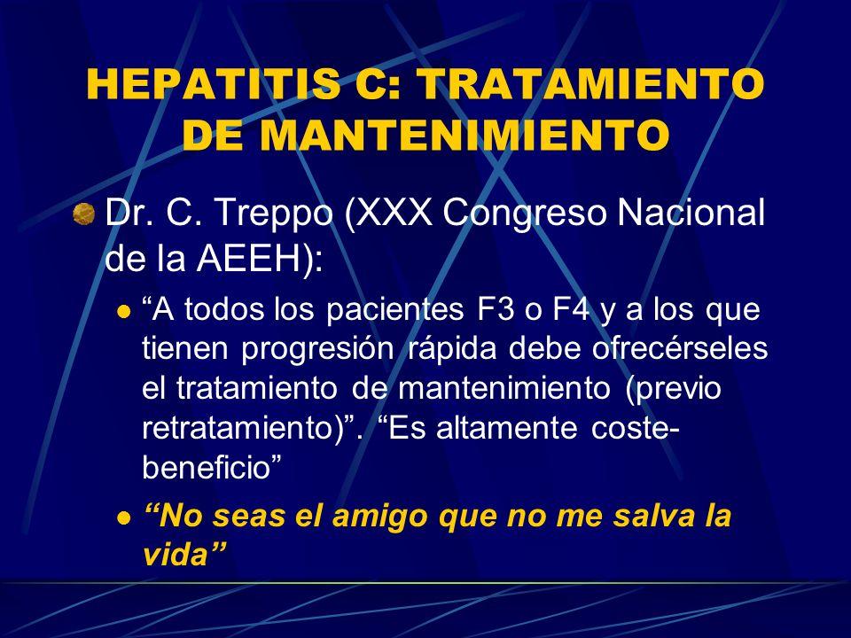 HEPATITIS C: TRATAMIENTO DE MANTENIMIENTO