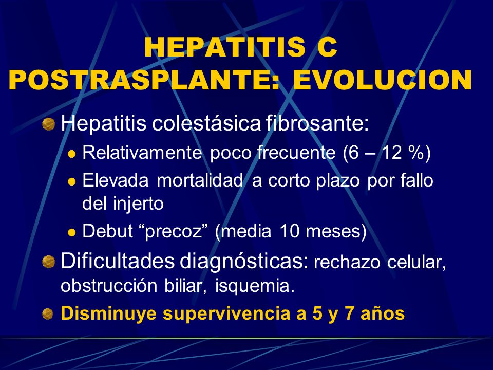 HEPATITIS C POSTRASPLANTE: EVOLUCION