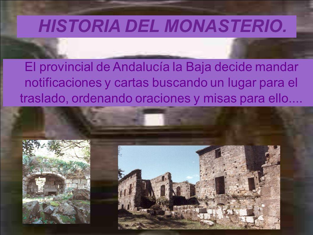 HISTORIA DEL MONASTERIO.