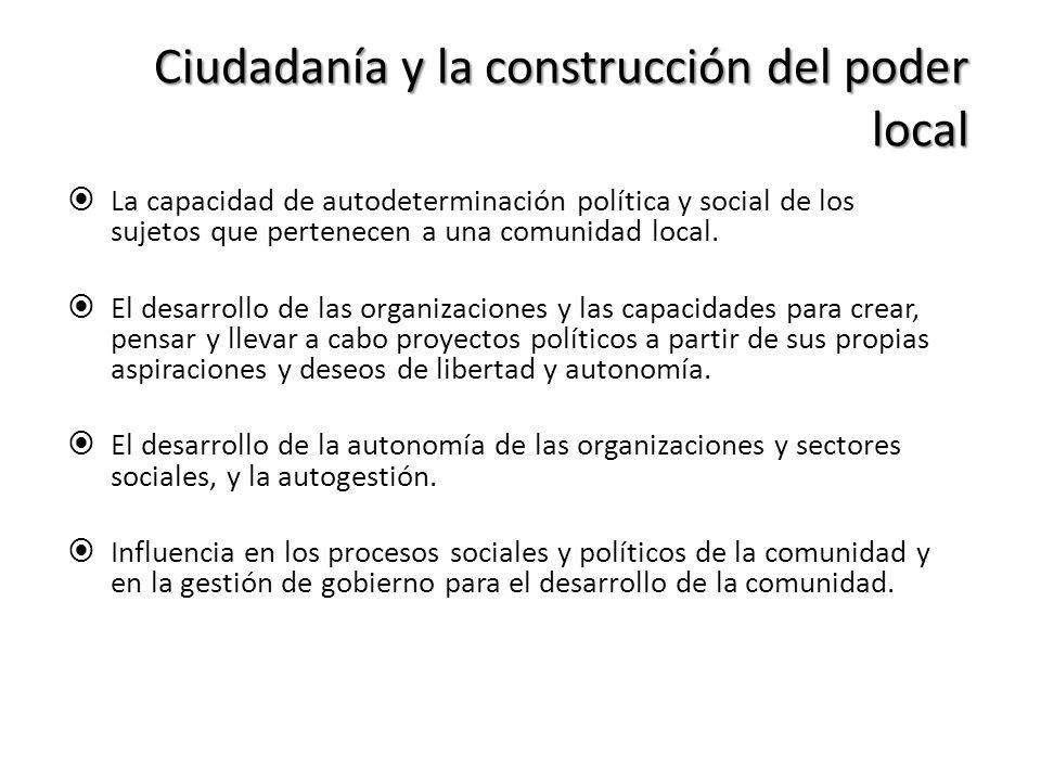 Ciudadanía y la construcción del poder local
