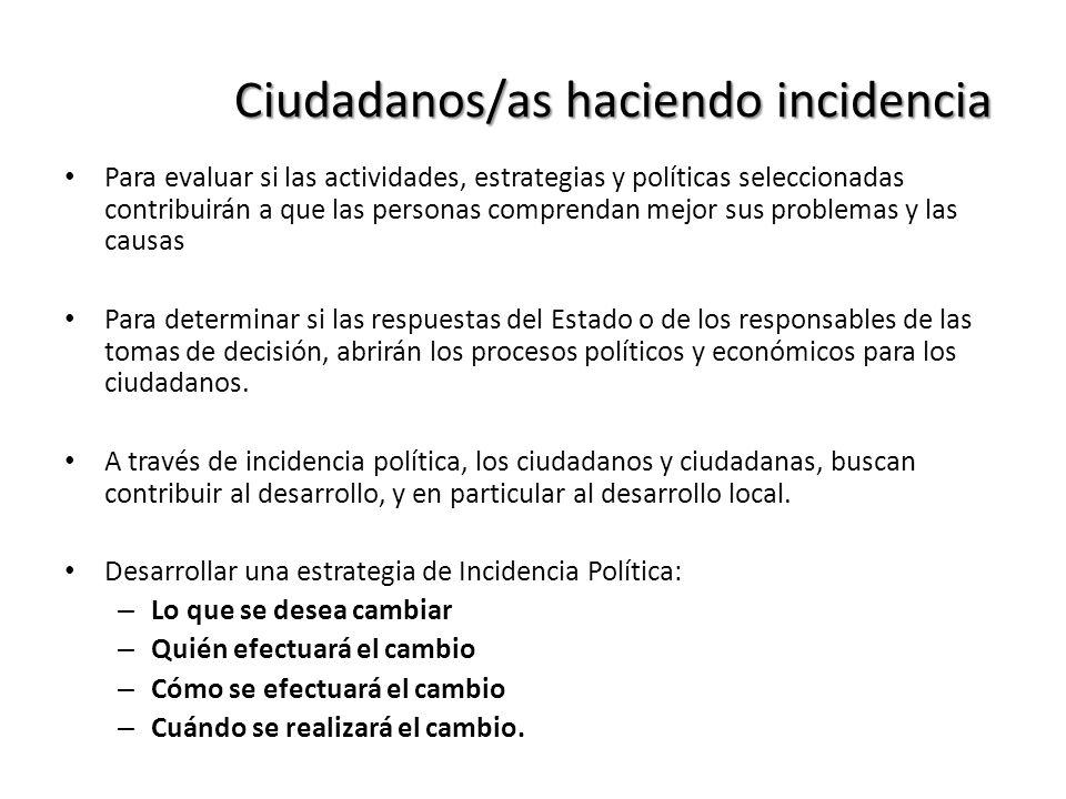 Ciudadanos/as haciendo incidencia
