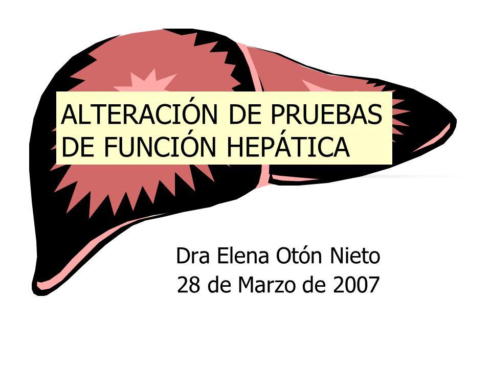 ALTERACIÓN DE PRUEBAS DE FUNCIÓN HEPÁTICA