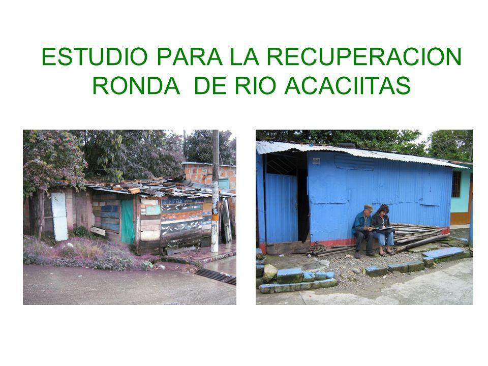 ESTUDIO PARA LA RECUPERACION RONDA DE RIO ACACIITAS