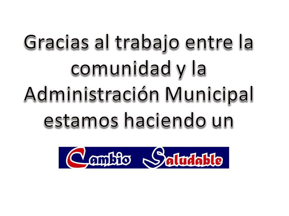 Gracias al trabajo entre la comunidad y la Administración Municipal estamos haciendo un