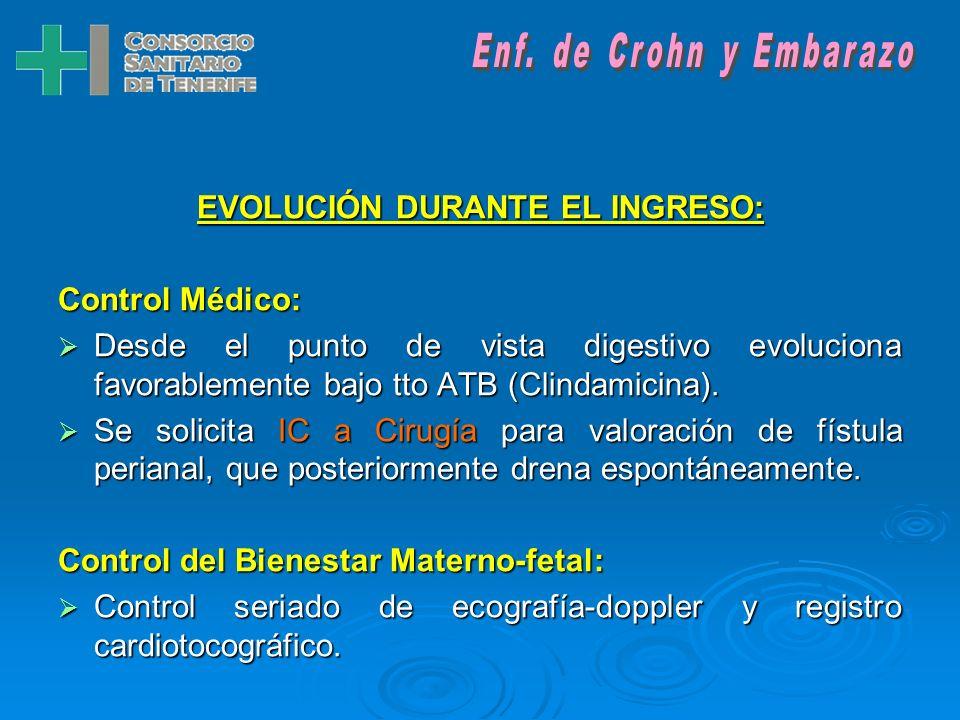 EVOLUCIÓN DURANTE EL INGRESO: