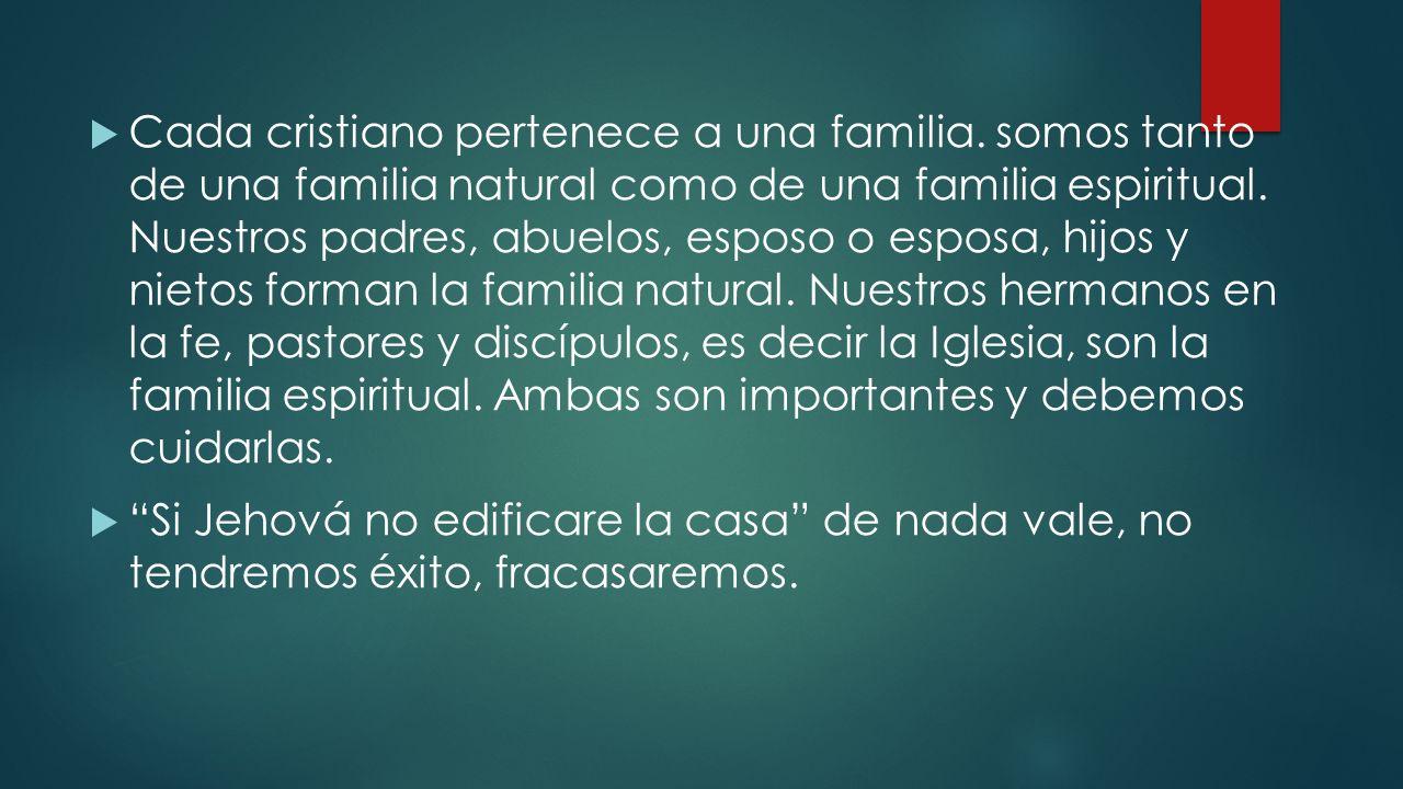 Cada cristiano pertenece a una familia