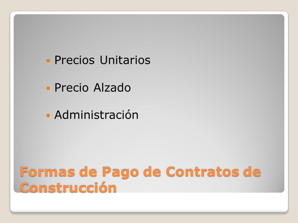 Formas de Pago de Contratos de Construcción