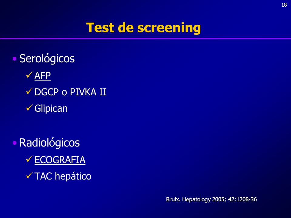 Test de screening Serológicos Radiológicos AFP DGCP o PIVKA II