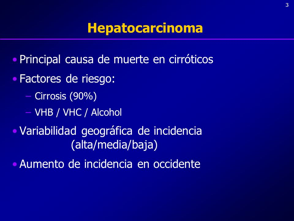 Hepatocarcinoma Principal causa de muerte en cirróticos