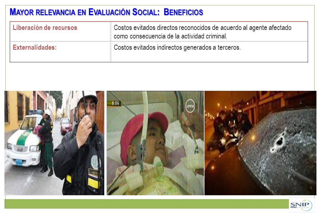 Mayor relevancia en Evaluación Social: Beneficios