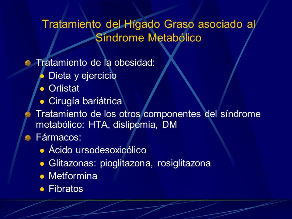 Tratamiento del Hígado Graso asociado al Síndrome Metabólico
