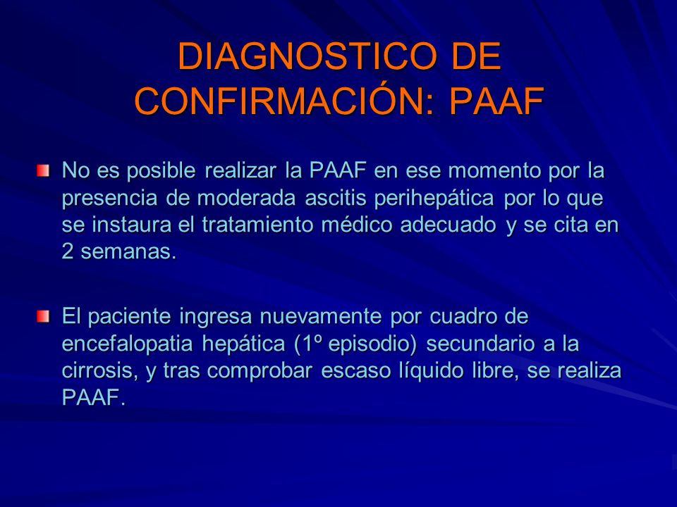 DIAGNOSTICO DE CONFIRMACIÓN: PAAF