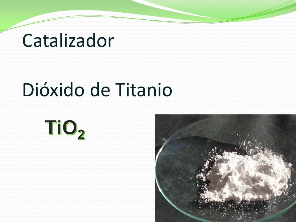 Catalizador Dióxido de Titanio