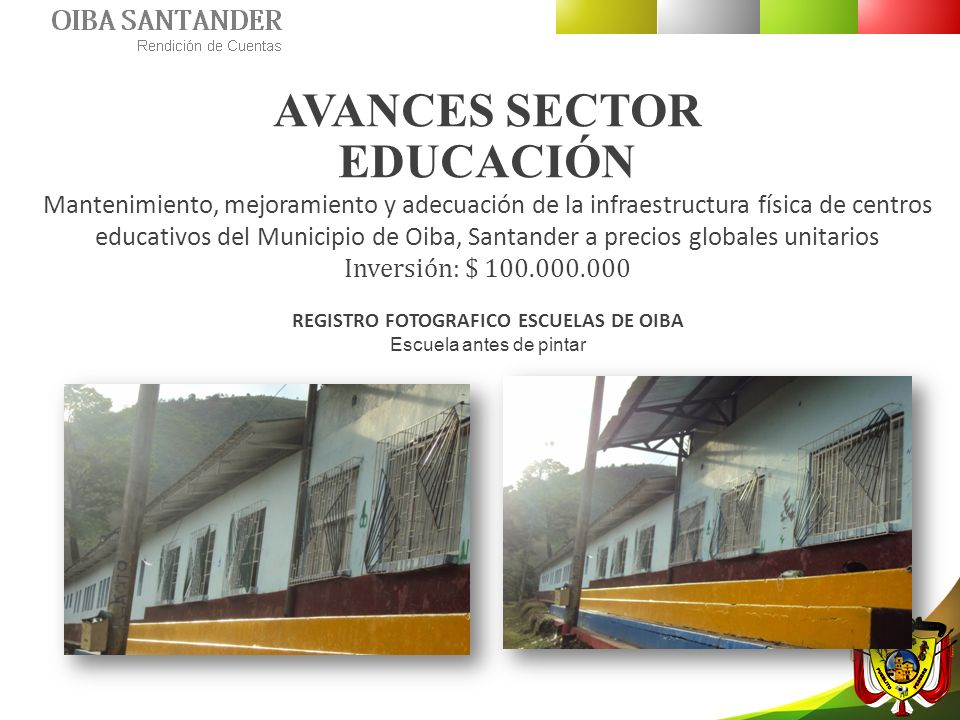 AVANCES SECTOR EDUCACIÓN REGISTRO FOTOGRAFICO ESCUELAS DE OIBA