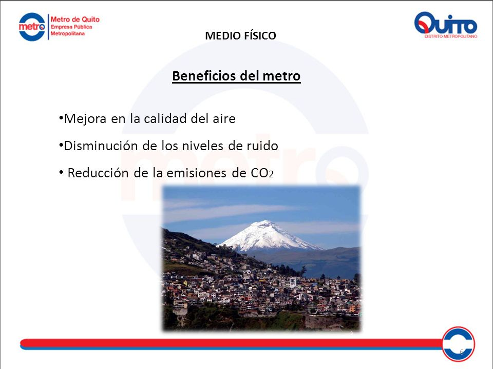 Mejora en la calidad del aire Disminución de los niveles de ruido