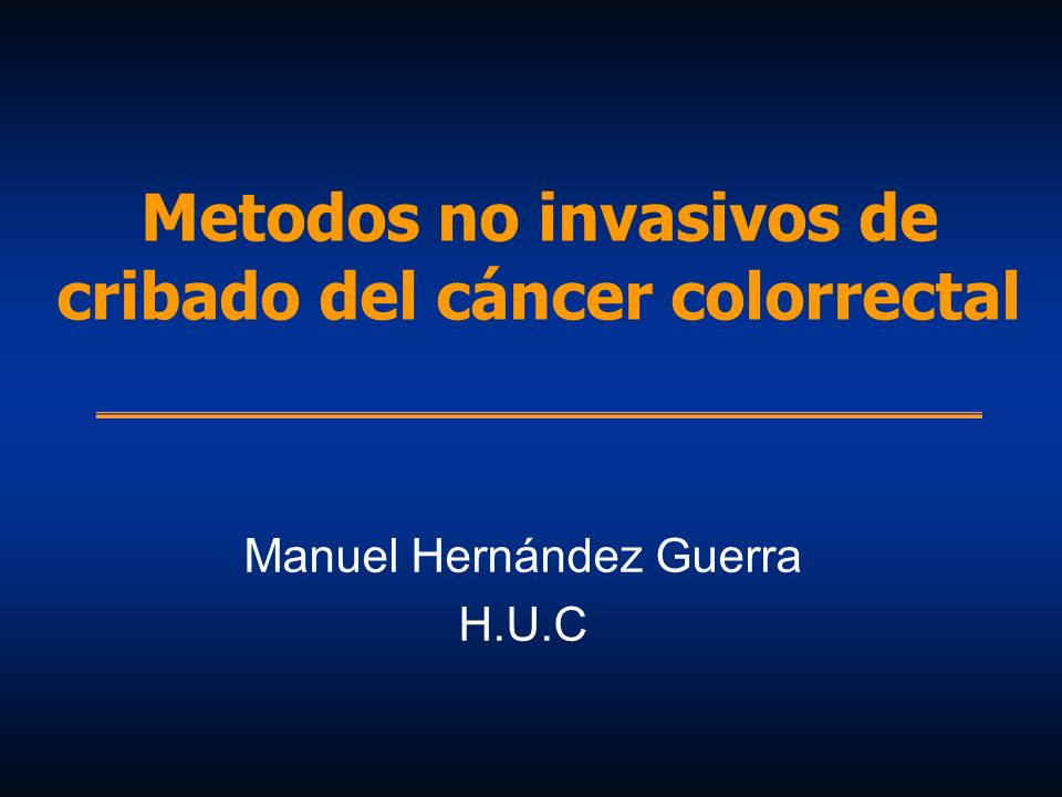 Metodos no invasivos de cribado del cáncer colorrectal
