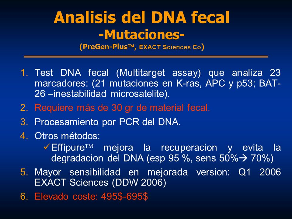 Analisis del DNA fecal -Mutaciones- (PreGen-Plus, EXACT Sciences Co)