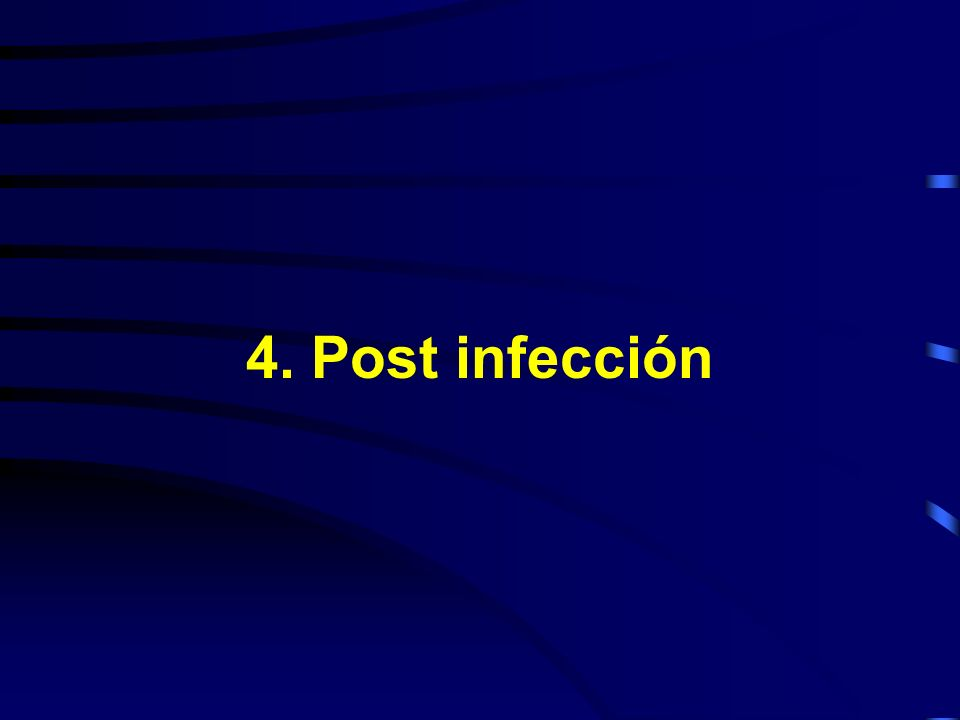 4. Post infección