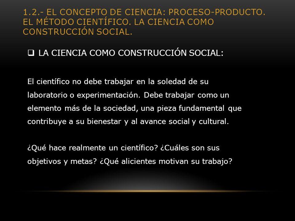 LA CIENCIA COMO CONSTRUCCIÓN SOCIAL: