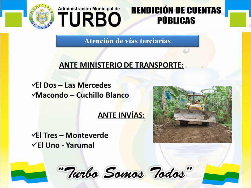 Atención de vías terciarias ANTE MINISTERIO DE TRANSPORTE: