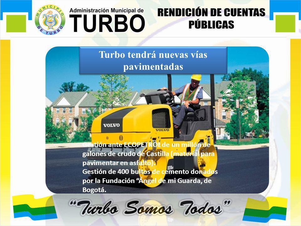 Turbo tendrá nuevas vías pavimentadas
