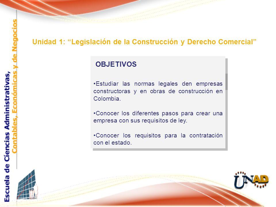 Unidad 1: Legislación de la Construcción y Derecho Comercial