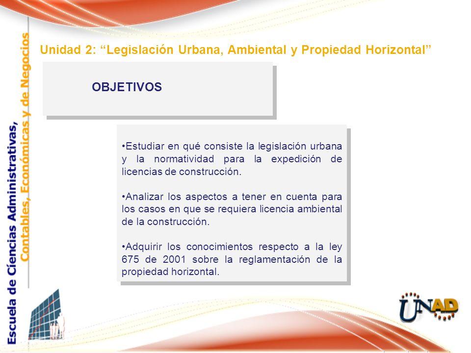 Unidad 2: Legislación Urbana, Ambiental y Propiedad Horizontal