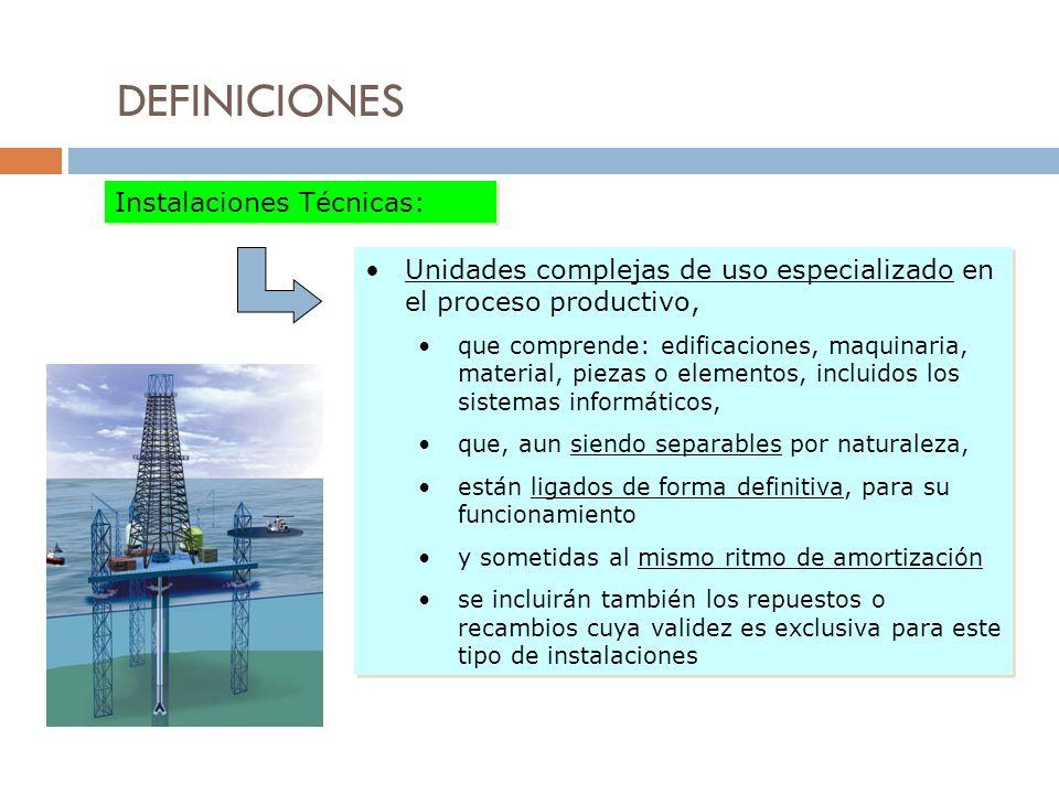 DEFINICIONES Instalaciones Técnicas: