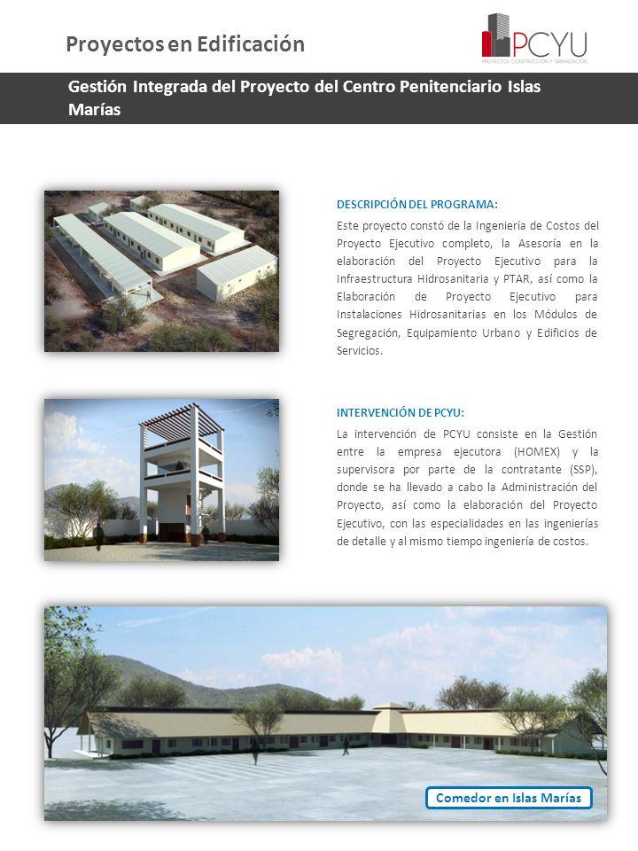 Gestión Integrada del Proyecto del Centro Penitenciario Islas Marías