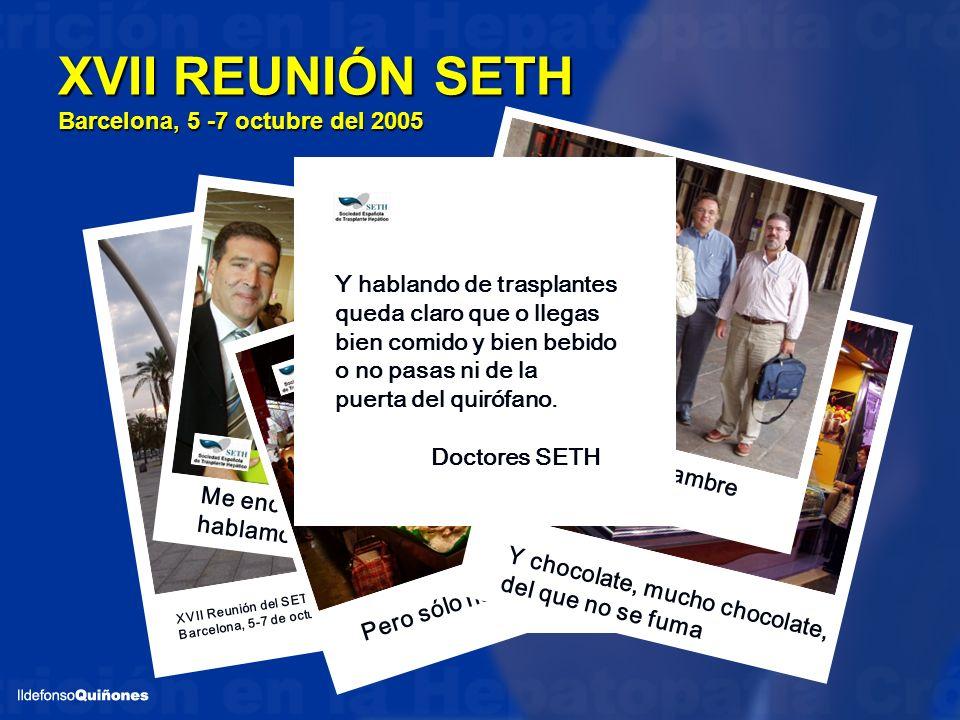 XVII REUNIÓN SETH Barcelona, 5 -7 octubre del 2005