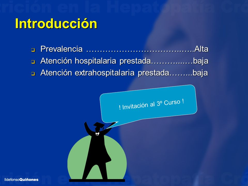 Introducción Prevalencia ……………………………..…..Alta