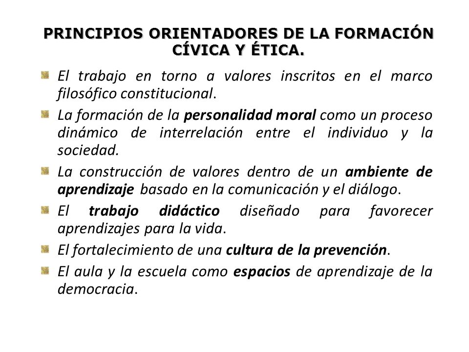 PRINCIPIOS ORIENTADORES DE LA FORMACIÓN CÍVICA Y ÉTICA.