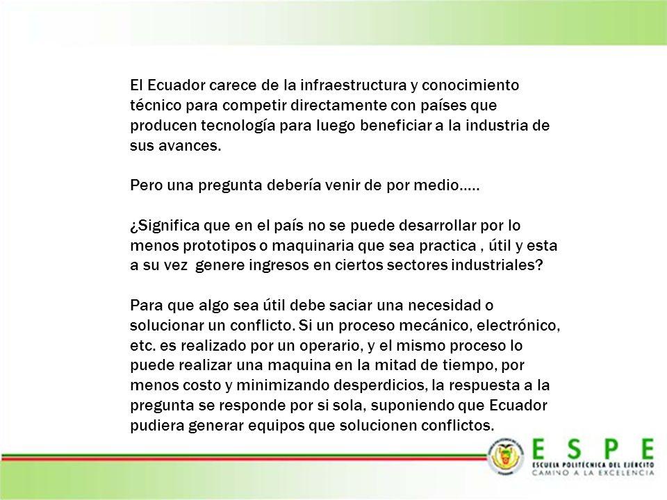 El Ecuador carece de la infraestructura y conocimiento