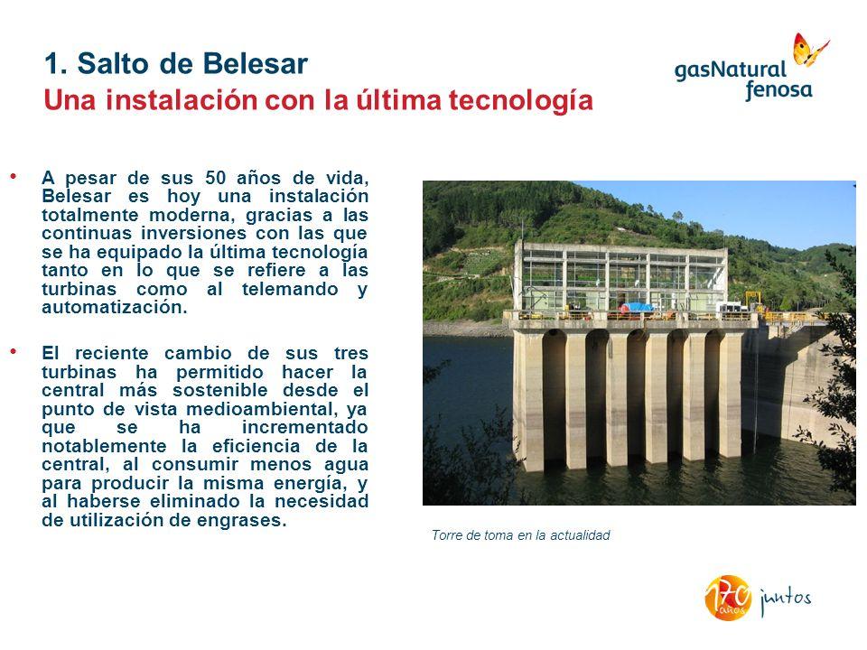1. Salto de Belesar Una instalación con la última tecnología