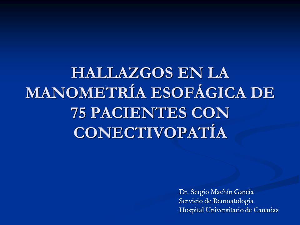 HALLAZGOS EN LA MANOMETRÍA ESOFÁGICA DE 75 PACIENTES CON CONECTIVOPATÍA