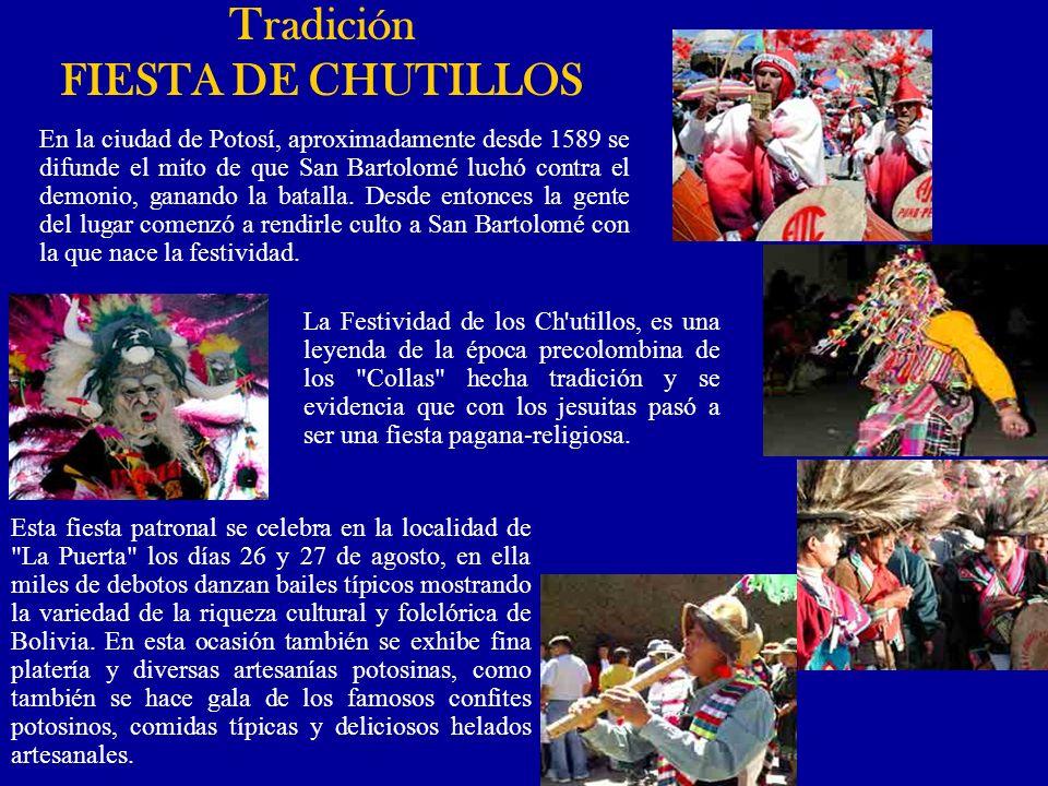 Tradición FIESTA DE CHUTILLOS