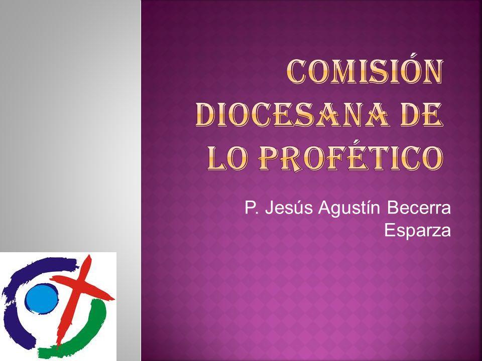 COMISIÓN DIOCESANA DE LO PROFÉTICO