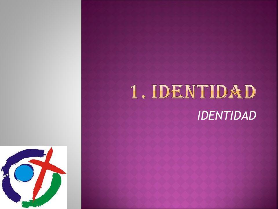 1. IDENTIDAD IDENTIDAD
