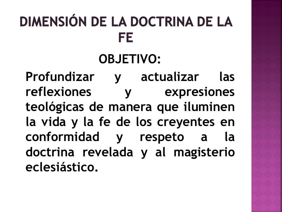 DIMENSIÓN DE LA DOCTRINA DE LA FE
