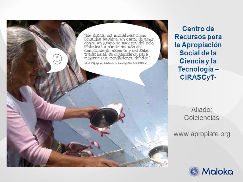 Centro de Recursos para la Apropiación Social de la Ciencia y la Tecnología –CIRASCyT-