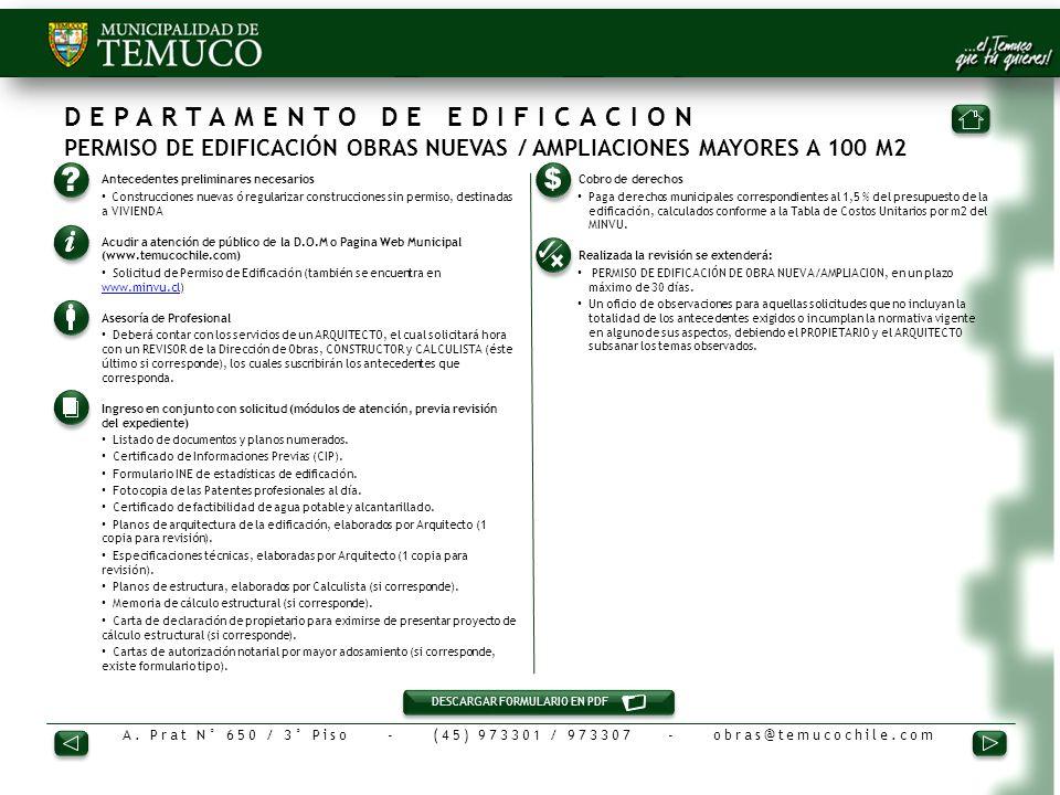 DEPARTAMENTO DE EDIFICACION PERMISO DE EDIFICACIÓN OBRAS NUEVAS / AMPLIACIONES MAYORES A 100 M2
